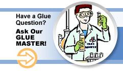 Have a Glue Question? Ask Our Glue Master!